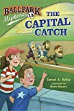 img - for Ballpark Mysteries #13: The Capital Catch book / textbook / text book