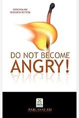 Do Not Become Angry Kindle Edition