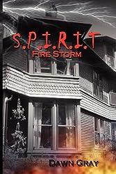 S.P.I.R.I.T. Fire Storm