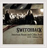 American Roots and Celtic Soul Live, Vol. One