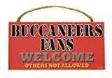 """Tampa Bay Buccaneers Fans Wood Sign - 5""""x10"""" Welcome"""
