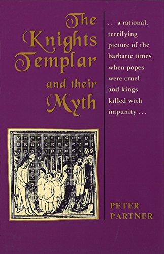 The Knights Templar and Their Myth
