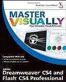 Dreamweaver CS4 and Flash CS4 Professional, Rob Huddleston, 0470396695