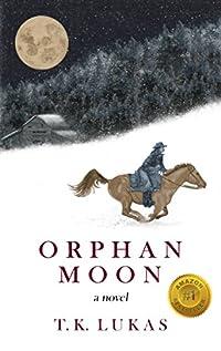 Orphan Moon by T. K. Lukas ebook deal