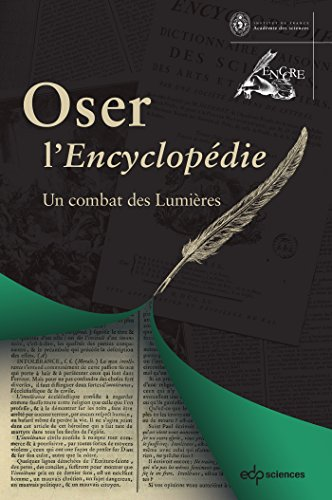 Oser l'Encyclopédie (French Edition)