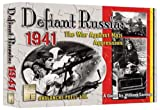 Defiant Russia: 1941 the War Against Nazi Aggression