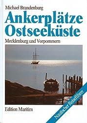 Ankerplätze Ostseeküste. Mecklenburg und Vorpommern - Nautischer Reiseführer