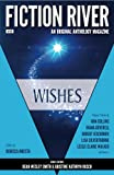 : Fiction River: Wishes (Volume 28)