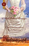 img - for Mail-Order Marriages: Rocky Mountain Wedding\Married in Missouri\Her Alaskan Groom book / textbook / text book
