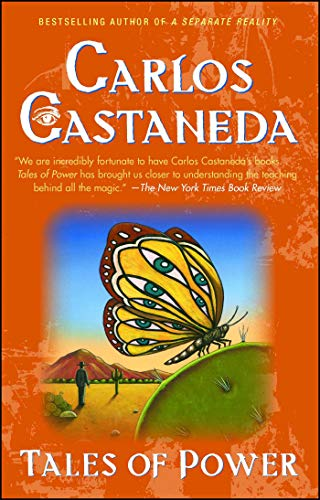 Tales of Power (The Yaqui Way Of Knowledge By Carlos Castaneda)