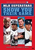 Major League Baseball - MLB Superstars Show You Their Game by Shout Factory