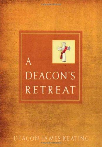 Deacon's Retreat, A