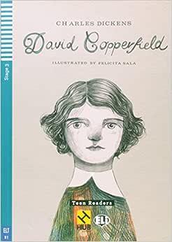 David Copperfield - Série HUB Teen ELI Readers. Stage 3B1