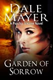 Garden of Sorrow (Psychic Visions Book 4)