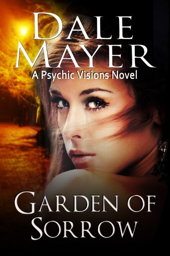 (Garden of Sorrow: A Psychic Visions Novel)