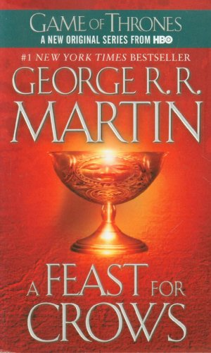 A Feast for Crows: A Song of Ice and Fire (Game of Thrones) (553 Series)