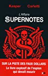 L'affaire Supernotes par Carletti