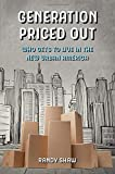 """Randy Shaw, """"Generation Priced Out: Who Gets to Live in the New Urban America?"""" (U California Press, 2018)"""
