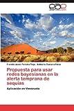 Propuesta para Usar Redes Bayesianas en la Alerta Temprana de Sequías, Paredes Trejo Franklin Javier and Guevara-Pérez Edilberto, 3659063134