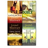 img - for Lionel Shriver Collection 4 Books Set, (A perfectly good family, game control, the post birthday world and double fault) book / textbook / text book