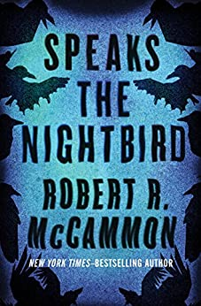 Speaks the Nightbird: A Novel (Matthew Corbett) by [McCammon, Robert R.]