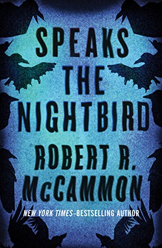 Speaks the Nightbird: A Novel (Matthew Corbett Book 1) by [McCammon, Robert R.]