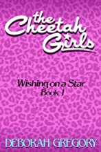 The Cheetah Girls #1 - Wishing on a Star