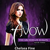 Avow: The Archers of Avalon, Book 3 | Chelsea Fine