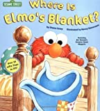 Where Is Elmo's Blanket? (Sesame Street) (Adventures of Elmo in Grouchland) (Nifty Lift-and-Look) by Corey, Shana (2000)
