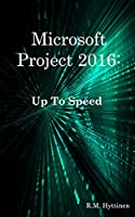 Microsoft Project 2016: Up To Speed Front Cover