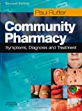 Community Pharmacy: Symptoms, Diagnosis and Treatment, 2e