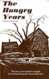 The Hungry Years, Rowena M. Pope, 0960818200