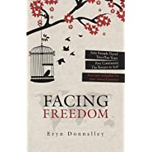 Facing Freedom: Solo Female Travel   Two-Plus Years   Five Continents