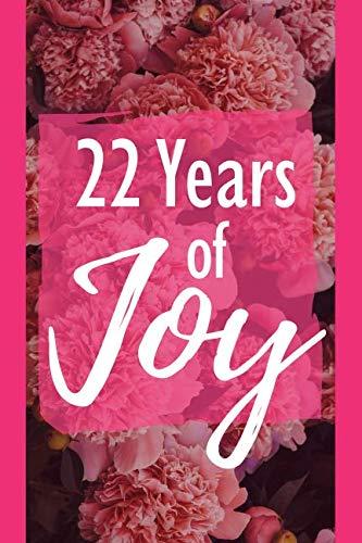 22 Years of Joy: 22nd Birthday Positivity and Gratitude Journal & Planner - Positive Mindset for Girls, Teens & Women -