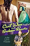 Civil War and Broken Hearts (Rose and Thorne Book 2)