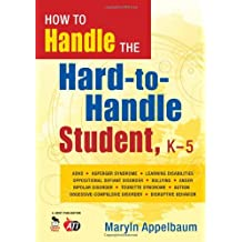 How to Handle the Hard-to-Handle Student, K-5 by Marlyn Applebaum (2008-07-23)