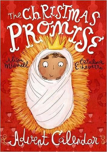 The Christmas Promise Book.The Christmas Promise Advent Calendar Catalina Echeverri