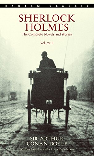 Sherlock Holmes: The Complete Novels and Stories, Volume II (Bantam Classic)