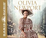 The Pursuit of Lucy Banning (Library Edition): A Novel (Avenue of Dreams)