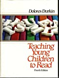 Teaching Young Children to Read, Durkin, Dolores, 0205102654
