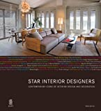 Star Interior Designers : Latest Trends of Visionary Interior Designers, Serrats, Marta, 8499368565