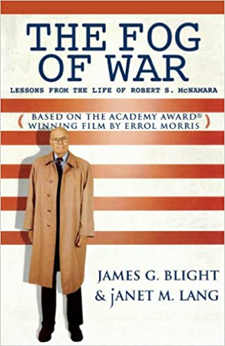 The fog of war lessons from the life of robert s mcnamara kindle the fog of war lessons from the life of robert s mcnamara kindle edition by james g blight janet m lang politics social sciences kindle ebooks fandeluxe Choice Image