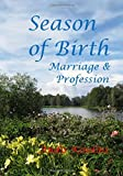 img - for Season of Birth, Marriage & Profession: Genes are Profoundly Affected by the Seasons by Andis Kaulins (2015-05-22) book / textbook / text book