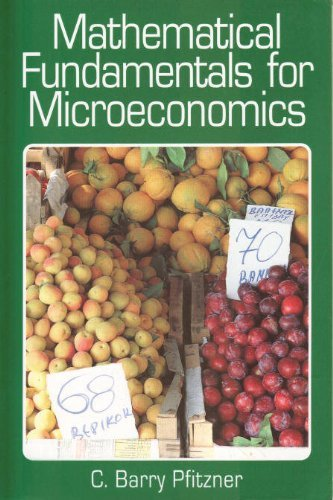 Mathematical Fundamentals for Microeconomics