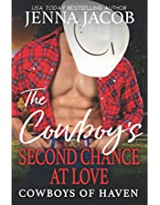 The Cowboy's Second Chance at Love: (A Steamy Friends to Lovers, Second Chance, Small Town Romance)