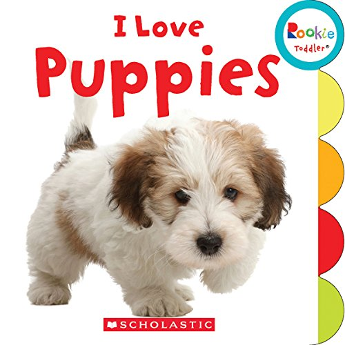 I Love Puppies (Rookie Toddler) ()