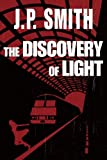 The Discovery of Light, J. P. Smith, 1612185711