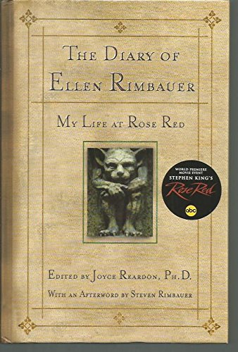 My Life At Rose Red - The Diary of Ellen Rimbauer: The Backstory for the Stephen King Series Rose Red