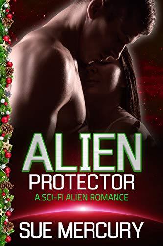 Alien Protector: A Sci-Fi Alien Romance (Vaxxlian Mates Book ()