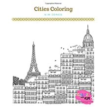 CITIES COLORING: A Cities Coloring Book for Adults